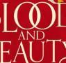 Fiction Book of the Month - Blood and Beauty